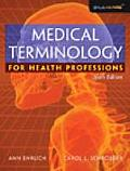Medical Terminology For Health 6th Edition