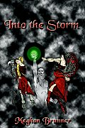Into the Storm: A Faire-Folk Novel - Book Two of the Pendragon Trilogy Cover
