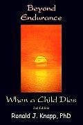 Beyond Endurance: When a Child Die