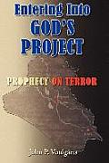 Entering Into God's Project: Prophecy on Terror