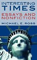 Interesting Times: Essays and Nonfiction