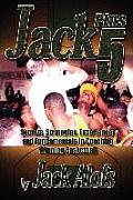Jack Plus 5: Secrets, Strategies, Experiences and Fundamentals in Coaching Winning Basketball