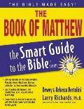 The Book of Matthew (Smart Guide to the Bible)