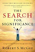 The Search for Significance: Seeing Your True Worth through God's Eyes