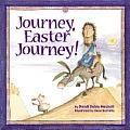 Journey, Easter Journey!