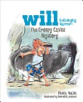 The Creepy Caves Mystery: Will, God's Mighty Warrior