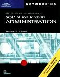 Mcse Guide To MS SQL Server 2000 Administration -with 3 CDS (02 Edition)