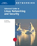 Advanced Guide To Linux Networking and Security -with 4 CDS (06 Edition)