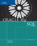 Oracle 10G : SQL - With 2 CD's (07 - Old Edition)