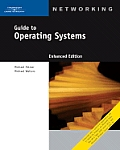 Guide to Operating Systems, Enhanced Edition