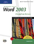 New Perspectives on Microsoft Office Word 2003, Comprehensive, Coursecard Edition (New Perspectives)