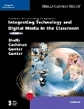 Integrating Technology and Digital Media in the Classroom