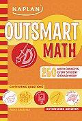 Outsmart Math 250 Math Concepts Every Student Should Know
