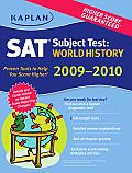 Kaplan SAT Subject Test World History 2009 2010 Edition