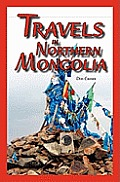 Travels in Northern Mongolia