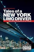 Tales of a New York Limo Driver: Sex, Excess and Stupidity on Four Wheels