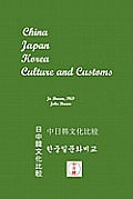 China Japan Korea Culture & Customs
