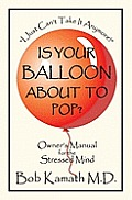 Is Your Balloon about to Pop?