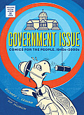 Government Issue: Comics for the People, 1940s-2000s Cover