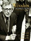 Wooden: Basketball & Beyond: The Official UCLA Retrospective