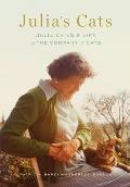 Julia's Cats: Julia Child's Life in the Company of Cats Cover