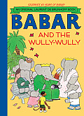 Babar and the Wully-Wully (Original Laurent de Brunhoff Books)