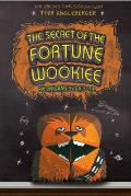 The Secret of the Fortune Wookiee (Origami Yoda Book) Cover