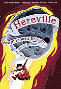 Hereville 02 How Mirka Met a Meteorite