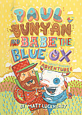 Paul Bunyan and Babe the Blue Ox: The Great Pancake Adventure Cover