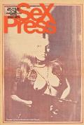 Sex Press: The Sexual Revolution in the Underground Press, 1963-1979
