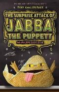 The Surprise Attack of Jabba the Puppett (Origami Yoda Books)