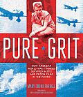 Pure Grit How American World War...