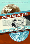 Climate Changed A Personal Journey through the Science