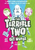 Terrible Two 02 Terrible Two Get Worse