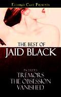 Best Of Jaid Black Tremors The Obsession
