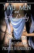 Two Men & A Lady