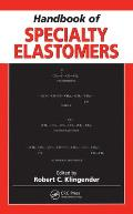 Handbook of Specialty Elastomers