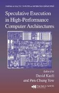 Speculative Execution in High Performance Computer Architectures