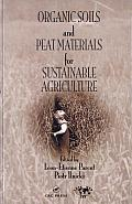Organic Soils and Peat Materials for Sustainable Agriculture Cover