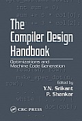 The Compiler Design Handbook: Optimizations and Machine Code Generation Cover