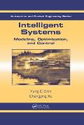 Intelligent Systems: Modeling, Optimization, and Control Cover