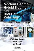Modern Electric, Hybrid Electric, and Fuel Cell Vehicles: Fundamentals, Theory, and Design (2ND 09 Edition)