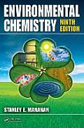 Environmental Chemistry (9TH 10 Edition)