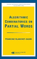 Algorithmic Combinatorics on Partial Words