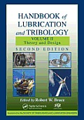 Handbook of Lubrication and Tribology, Volume II: Theory and Design, Second Edition