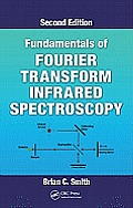 Fundamentals of Fourier Transform Infrared Spectroscopy, Second Edition Cover