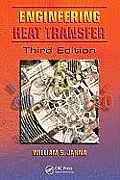 Engineering Heat Transfer, Third Edition