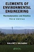 Elements of Environmental Engineering: Thermodynamics and Kinetics