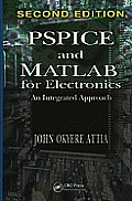PSPICE and MATLAB for Electronics: An Integrated Approach