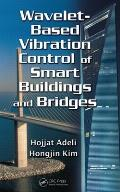 Wavelet-Based Vibration Control of Smart Buildings and Bridges Cover